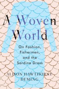 A Woven World, Alison Hawthorne Deming