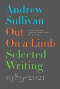 Andrew Sullivan_Out on a Limb