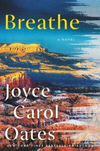 Breathe_Joyce Carol Oates