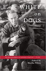 EB White on Dogs