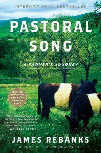 James Rebanks_Pastoral Song