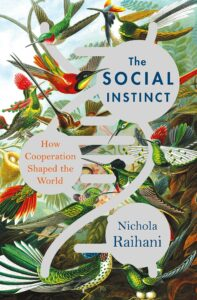 Nichola Raihani_The Social Instinct