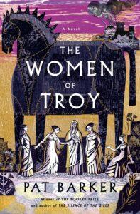 Pat Barker_The Women of Troy