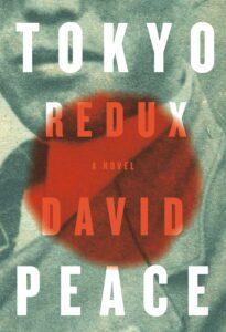 Tokyo Redux_David Peace