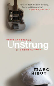 Unstrung, Marc Ribot
