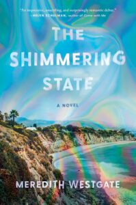 the shimmering state_westgate