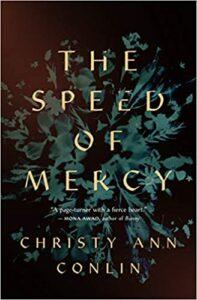 Speed of Mercy, Christy Ann Conlin