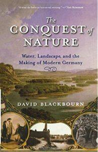 The Conquest of Nature, David Blackbourn