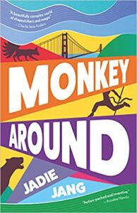 Monkey Around, Jadie Jang