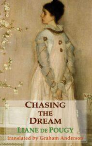 Chasing the Dream, Liane de Pougy
