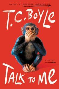 Talk to Me, TC Boyle