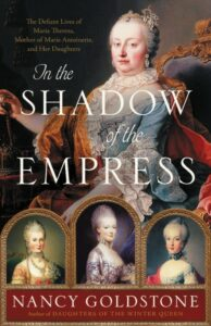 In the Shadow of the Empress, Nancy Goldstone