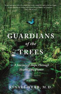Guardians of the Trees, Dr. Kinari Webb