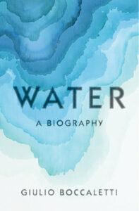 Water, Giulio Boccaletti