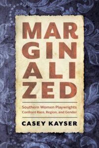 Marginalized Casey Kayser