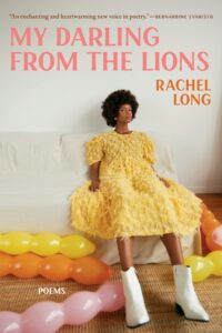 My Darling from the Lions_Rachel Long