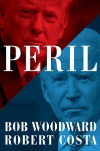 Peril_Bob Woodward and Robert Costa