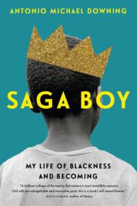 Saga Boy, Antonio Michael Downing