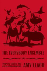 The Everybody Ensemble- Donkeys, Essays, and Other Pandemoniums