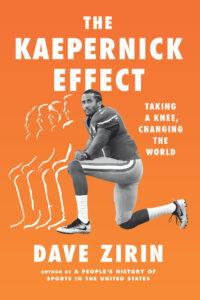 Kaepernick Effect, Dave Zirin