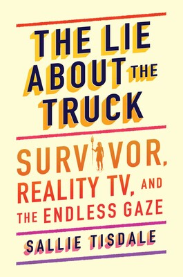 """The Lie About the Truck"""" by Sallie Tisdale"""