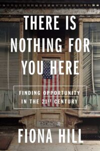 Fiona Hill_There is nothing for you here