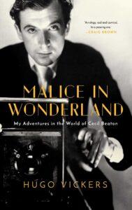 Hugo Vickers_Malice in Wonderland
