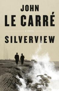 John Le Carre_Silverview
