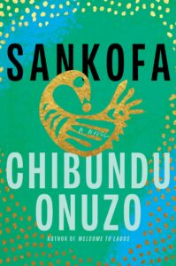 Sankofa_Chibundu Onuzo