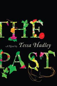 The Past, Tessa Hadley