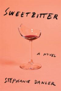 Stephanie Danler, Sweetbitter