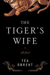 tea obreht_the tigers wife_cover