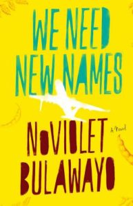 we need new names_noviolet bulawayo_cover