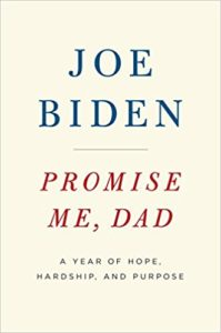 Promise Me, Dad_Joe Biden