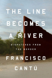 The Lines Becomes a River, Francisco Cantu