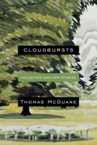 Cloudbursts_Thomas McGuane