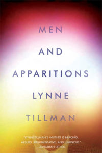 Men and Apparitions Lynne Tillman