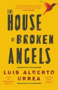 The House of Broken Angels_Luis Alberto Urrea