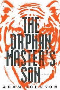 The Orphan Master's Son_Adam Johnson
