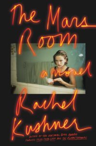 The Mars Room_Rachel Kushner