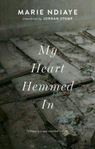 My Heart Hemmed In by Marie NDiaye