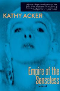 Empire of the Senseless_Kathy Acker