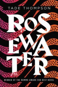 Rosewater_Tade Thompson