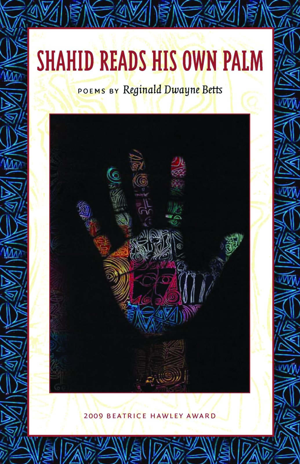 Shahid Reads His Own Palm_Reginald Dwayne Betts