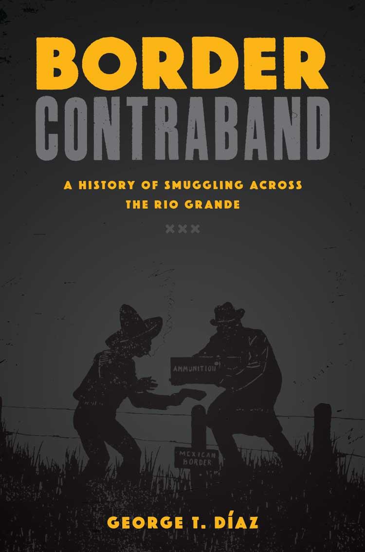 Border Contraband_George T Diaz