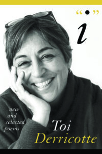 I New and Collected Poems by Toi Derricotte