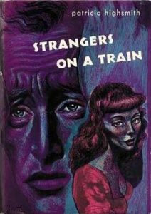 Strangers on a Train_Patricia Highsmith