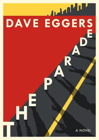 The Parade_Dave Eggers