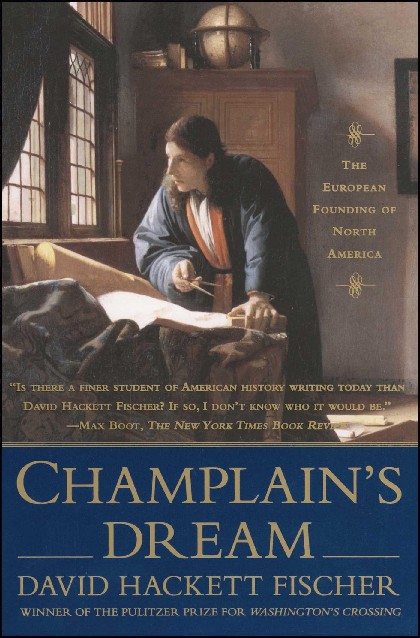 Champlain's Dream_David Hackett Fischer