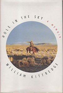 Hole in the Skyby William Kittredge